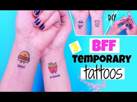 DIY BFF TEMPORARY TATTOOS
