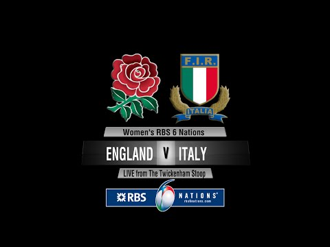 Women's RBS 6 Nations England v Italy