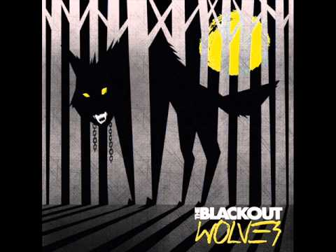 The Blackout - Chains (Wolves EP)