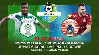 Download Video Go-Jek Liga 1 bersama Bukalapak: El Clasico! PSMS Medan vs Persija Jakarta. Live Hanya di Indosiar MP3 3GP MP4
