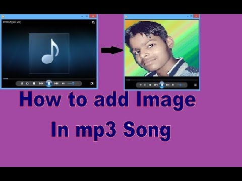 How To Add Image In Mp3 Song(With S.s Advice)