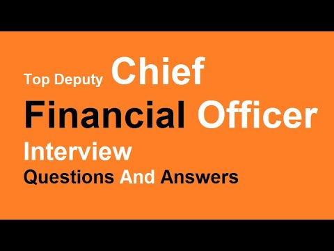 Top Deputy Chief Financial Officer Interview Questions And Answers