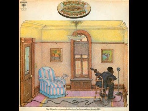 ROBERT JOHNSON - KING OF THE DELTA BLUES VOL.II (FULL ALBUM)