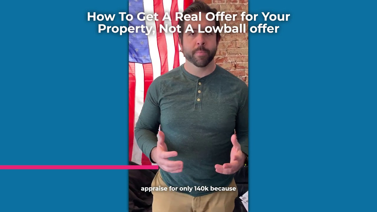 How To Get A Real Offer For Your St. Louis Property, Not A Lowball offer