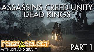 The Dojo - Assassins Creed Unity: Dead Kings - Part 1