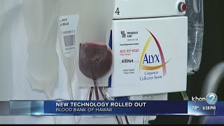 Blood Bank of Hawaii unveils new technology to optimize donations
