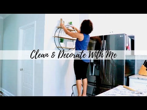 CLEAN AND DECORATE WITH ME| KITCHEN DECOR| CLEANING MOTIVATION| HOME INSPIRATION