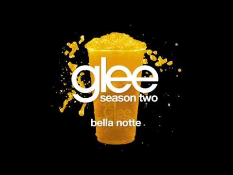 Bella Notte | Glee [HD FULL STUDIO]