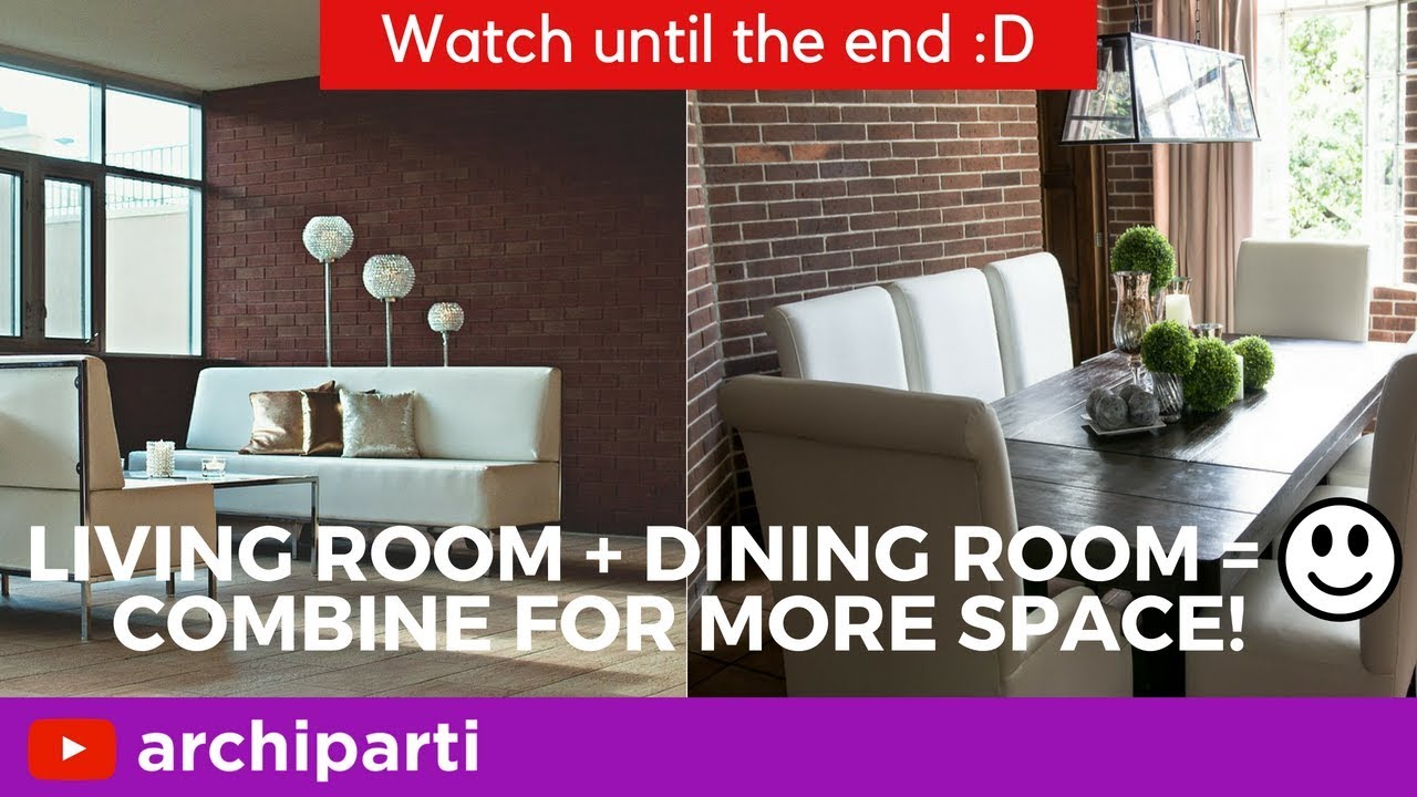 Living Dining Room Combo How To Combine Them For Small Spaces Inquiries Projects Archiparti Co Youtube