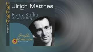 Franz Kafka: Die Verwandlung (Gelesen von Ulrich Matthes)