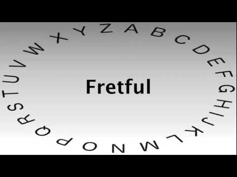 SAT Vocabulary Words And Definitions U2014 Fretful