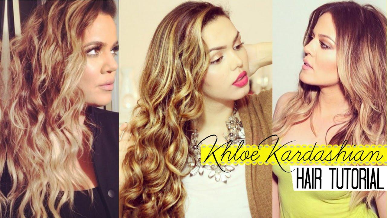 Khloe Kardashian Hair Style: KHLOE KARDASHIAN HAIR TUTORIAL