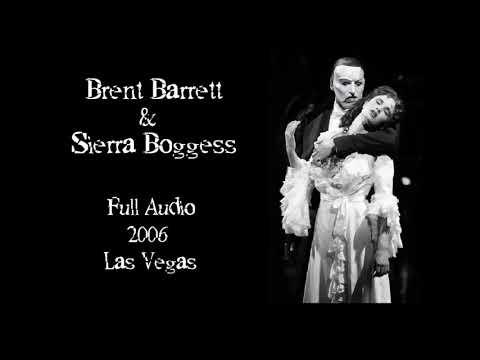 Brent Barrett, Sierra Boggess - The Phantom of The Opera - 2006 Full Audio