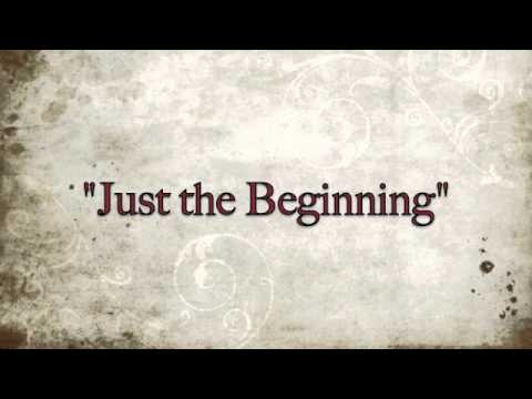 Exclusive Video - Just the Beginning - wedding song