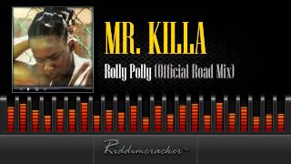 Mr Killa - Rolly Polly (Official Road Mix) [Soca 2014]
