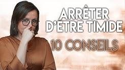 COMMENT ARRÊTER D'ÊTRE TIMIDE ? [10 CONSEILS]