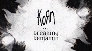 Korn x Breaking Benjamin