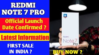 Redmi Note 7 Pro Launch Date In India Confirmed ? Redmi Note 7 Pro Launch Event And Launch Date ?