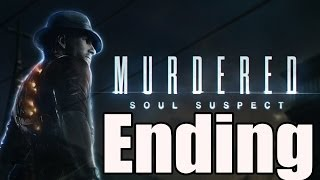 Murdered Soul Suspect Final Boss and Ending / End