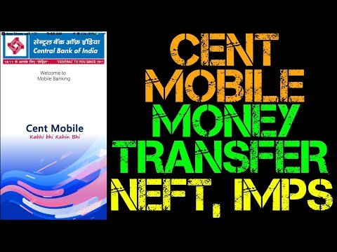 CENT MOBILE Money/Fund Transfer 2019 | Send Money Online To Any Bank From Central Bank Of India |