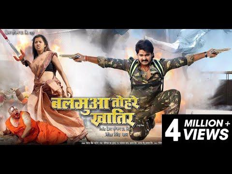 Balmua Tohre Khatir   Official Trailer   Pawan Singh   Khyati Singh   New Bhojpuri Trailor