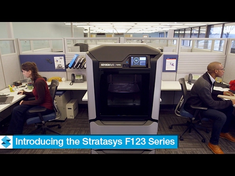 Stratasys F123 Series - New Office-Friendly 3D Printers