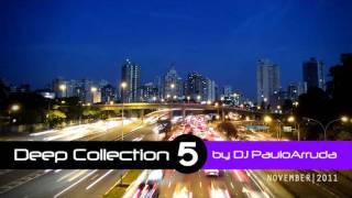 DJ Paulo Arruda - Deep House Collection 5