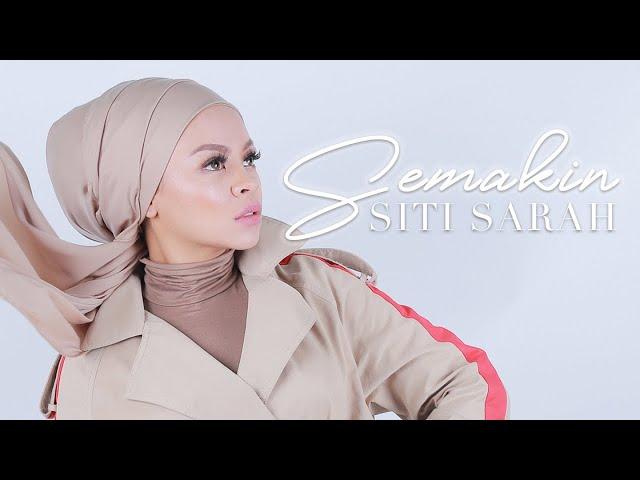 Siti Sarah - Semakin Official Music Video