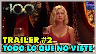 "THE 100 Temporada 6 - ""Trailer #2 - Todo lo que No viste - (Explicación)"
