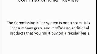 Commission Killer Review - Commission Killer Overview