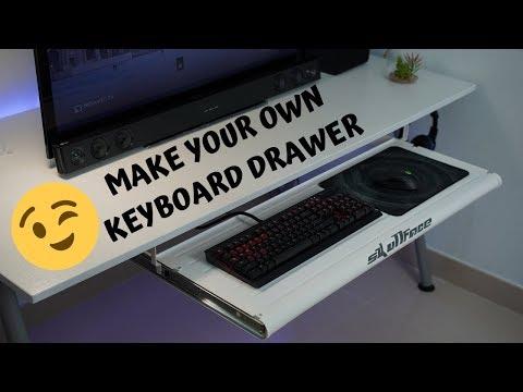 How to improve your gaming set-up. DIY Gaming Keyboard Drawer.