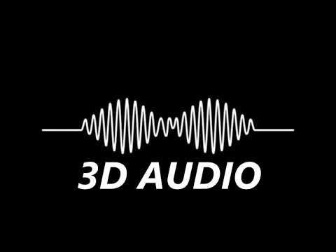 Arctic Monkeys (3D AUDIO) – Do I Wanna Know (WEAR HEADPHONES)