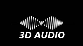 Arctic Monkeys (3D AUDIO) – Do I Wanna Know (WEAR HEADPHONES)