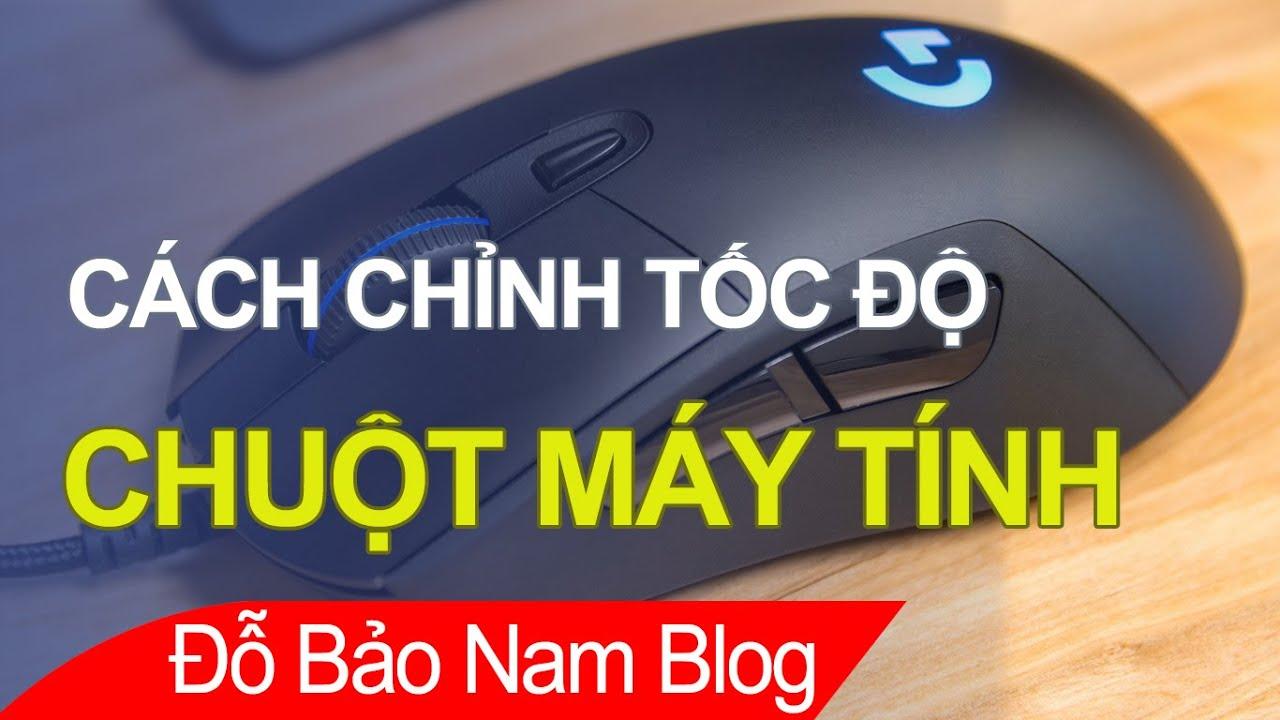 Cách chỉnh tốc độ chuột win 10 cực nhanh trên laptop & máy tính bàn