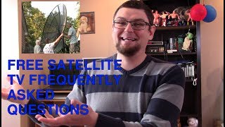 FREE SATELLITE TV FREQUENTLY ASKED QUESTIONS FOR PEOPLE WHO ARE NEW TO FTA