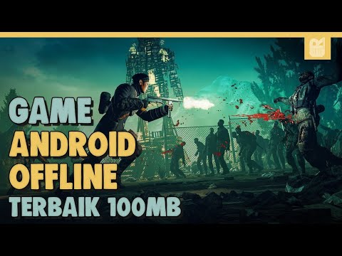 5 Game Android Offline Terbaik 100MB 2020