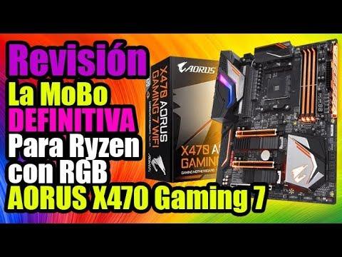 La Mobo Definitiva para Ryzen segunda generación X470 Aorus Gaming 7! – Droga Digital