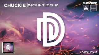 Chuckie - Back In The Club [DDM101]