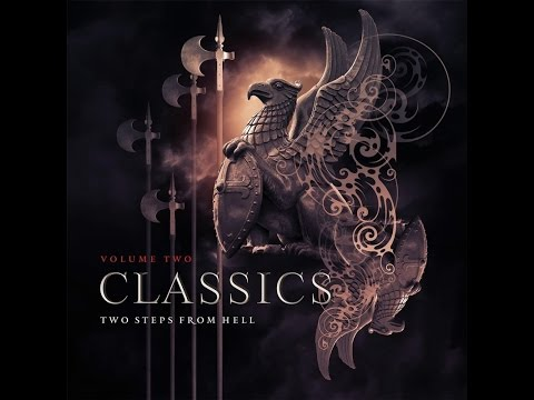 Two Steps From Hell – Classics Vol 2 (2015) FULL ALBUM