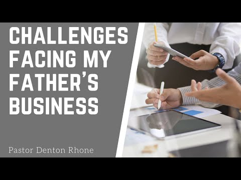 challenges-facing-my-father's-business-|-pastor-denton-rhone-|-hisda