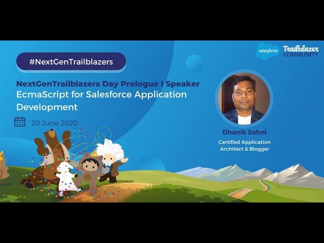 EcmaScript For Salesforce | NextGenTrailblazers Day - Prologue 1