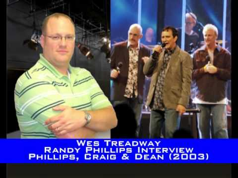 Wes Treadway Randy Phillips of Phillips Craig and Dean Interview
