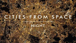 Top 50 | Cities from Space | Part 1 - Night | Space Reloaded