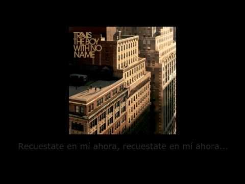 Travis - Closer (Subtitulos en español)