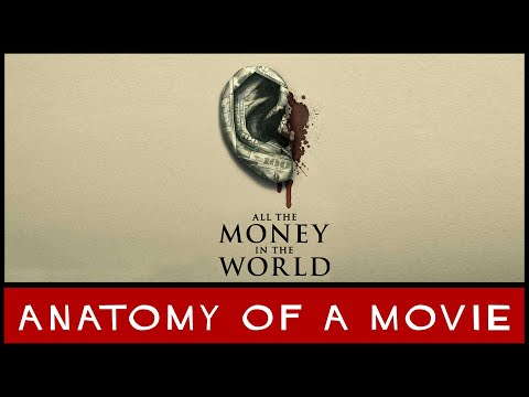 All The Money The World (2017) Review | Anatomy of a Movie