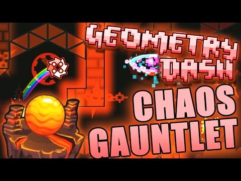 Geometry Dash CHAOS GAUNTLET COMPLETE ~ KAPPA(CLYSM?)