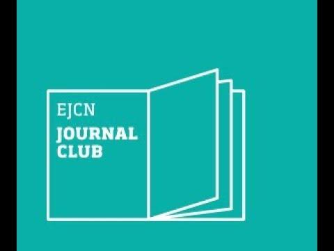 EJCN Journal Club - Session 12