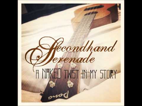 Like A Knife (A Naked Twist In My Story Version) - Secondhand Serenade
