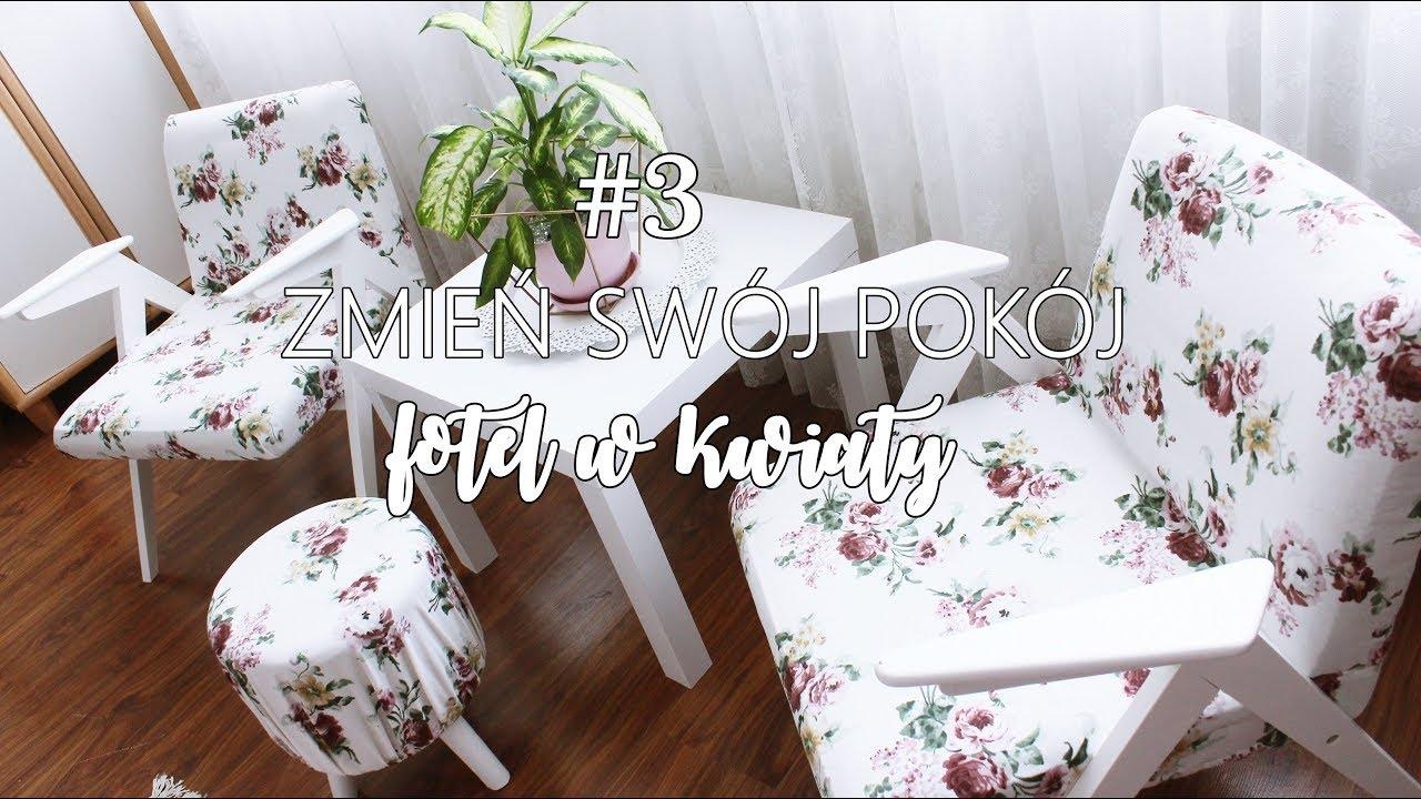 #3 Zmień swój pokój I DRUGIE ŻYCIE - FOTEL W KWIATY
