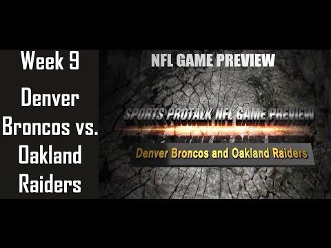 nfl-week-9---denver-broncos-vs.-oakland-raiders-(sunday-night-game-preview)